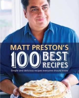 matt-preston-s-best-100-recipes